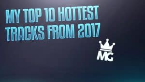 Top 10 hottest tracks of 2017! | @MalikkkG