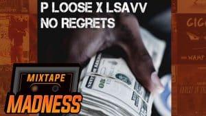 #APY P Loose x LSavv – No Regrets   @MixtapeMadness