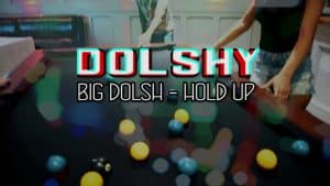 Big Dolsh – Hold Up [Music Video] | GRM Daily