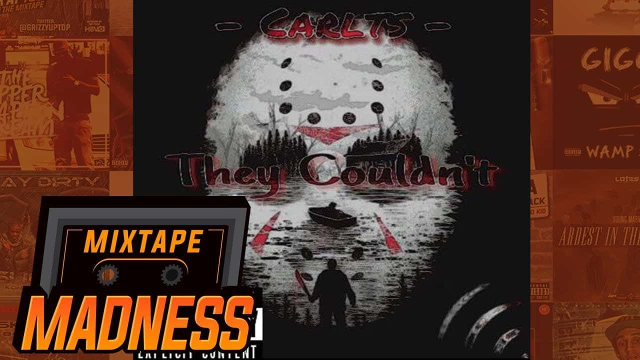 Carlts – They Couldn't | @MixtapeMadness