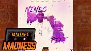 Nines – Piff #BlastFromThePast   @MixtapeMadness