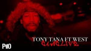 P110 – Tony Tana & West – Ganglife [Net Video]