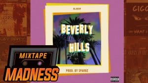 SJXT – Beverly Hills | @MixtapeMadness