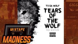 TX Da Wolf x Agyeman – For My People | @MixtapeMadness
