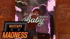 Joe Black ft Yazmin – Baby #BlastFromThePast | @MixtapeMadness