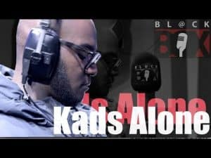 Kads Alone | BL@CKBOX S13 Ep. 70