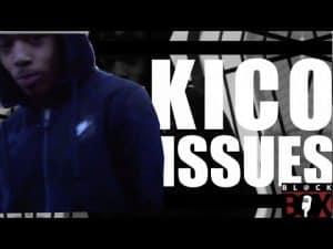 Kico | Issues [Music Video] BL@CKBOX @Kico24s