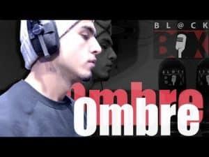 Ombre | BL@CKBOX S13 Ep. 69