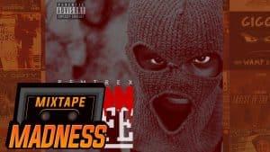 Remtrex – Goonlyfe [FULL MIXTAPE] | @MixtapeMadness