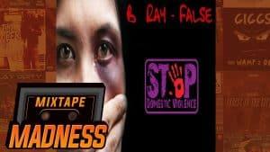 B Ray – False | @MixtapeMadness