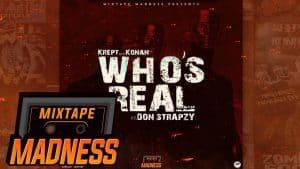 Krept & Konan ft Don Strapzy – Who's Real #BlastFromThePast | @MixtapeMadness