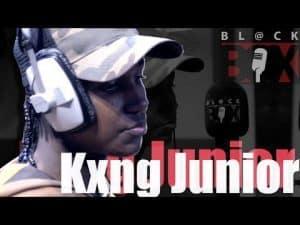 Kxng Junior | BL@CKBOX S13 Ep. 122 #EndDomesticAbuse #BasedOnMyMothersStory