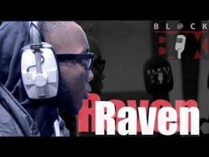 Raven | BL@CKBOX S13 Ep. 124