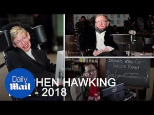 World-famous scientist Stephen Hawking dies at the age of 76 – Daily Mail