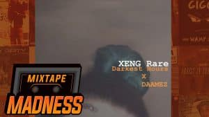 XENG Rare x Daamez – Darkest Hours | @MixtapeMadness