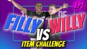 Filly Vs Willy ITEM CHALLENGE! S1 EPISODE 1