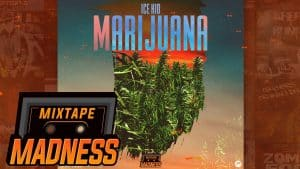Ice Kid – Marijuana #BlastFromThePast | @MixtapeMadness