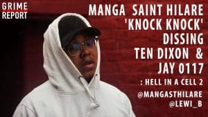 Manga Saint Hilare – Knock Knock (Dissing Jay0117 & Ten Dixon) #HellInACell2