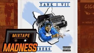 Tank 17 – Numbers | @MixtapeMadness