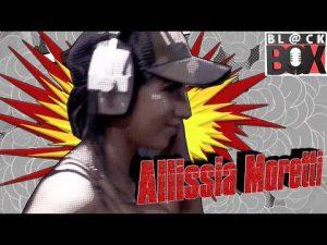 Allissia Moretti | BL@CKBOX S14 Ep. 39