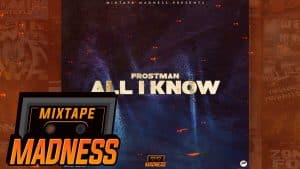 Frostman – All I Know #BlastFromThePast | @MixtapeMadness