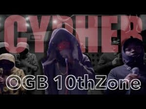 OGB 10thZone Cypher [No Face, M Skeng, Recks] #G-Town