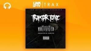 Trapstar Toxic (Ice City Boyz) – Motivated (Prod. By JC Beatss) | [Audio] | Link Up TV