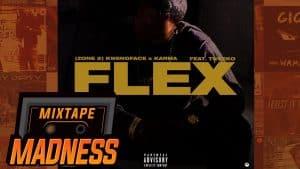 (Zone 2) Kwengface x Karma ft Tweeko – Flex (MM Exclusive) | @MixtapeMadness