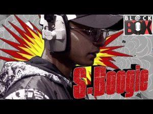 S.Boogie | BL@CKBOX S14 Ep. 96