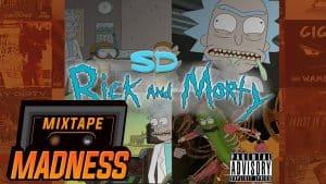 SD – Ricky & Morty | @MixtapeMadness