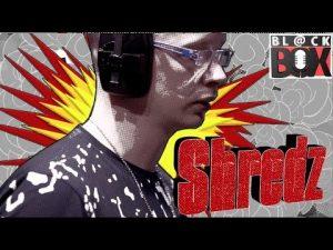 Shredz | BL@CKBOX S14 Ep. 124 #Manny2Essex
