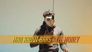 Tel Money – Mad About Bars w/ Kenny Allstar [S3.E40] | @MixtapeMadness