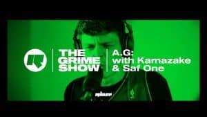 The Grime Show: A.G with Kamakaze & Saf One