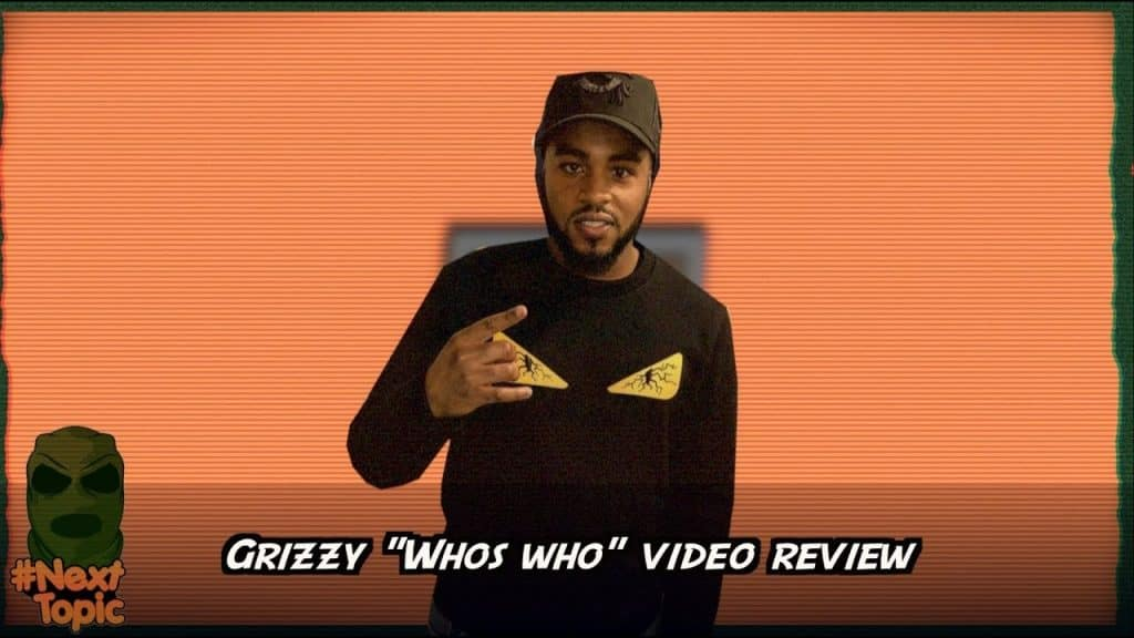 Grizzy Whos Who Music Review #NextTopic| @MixtapeMadness