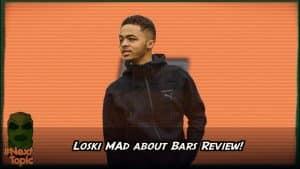 Loski MAB Review #NextTopic | @MixtapeMadness