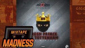 RV ft Natasha De La Rosa – Blue Ticks [Fresh Prince of Tottenham] | @MixtapeMadness