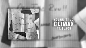 Young Thug – Climax (ft. 6LACK) [Official Audio]