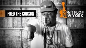 FRED THE GODSON FREESTYLE   Don't Flop New York [S1:EP1]