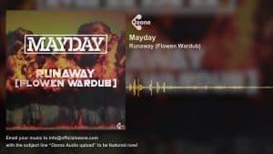 Ozone Audio: Mayday – Runaway (Flowen Wardub)