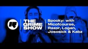 The Grime Show: Spooky with Micofcourse, Logan, Razor, Jososick, Kabz