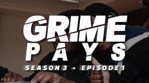 Grime Pays – Season 3 (Episode 1) | GRM Daily
