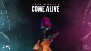 Nafe Smallz – CØME ALIVE ft lil stevie (Official Audio)