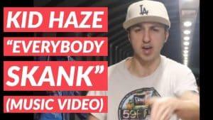 Kid Haze – Everybody Skank  [Music Video] @KidHazeOfficial