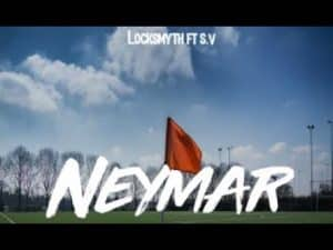 Locksmyth feat. SV – Neymar [Net Video] | Don't Flop