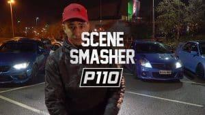 Sdog – Scene Smasher (Pt.3) | P110