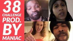 The 38 Challenge – Part 2 (Prod. By Maniac) Dot, Shocker, Milli & Many More
