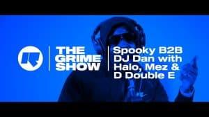The Grime Show: Spooky B2B DJ Dan with Halo, D Double E & Mez
