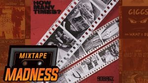 90Bagz – How Many Times? | @MixtapeMadness