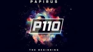 P110 – Papirus – Dipping In The Range [Audio]