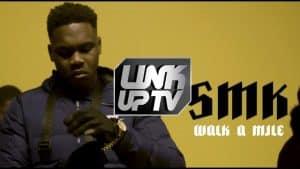 SMK – Walk A Mile [Music Video] Link Up TV